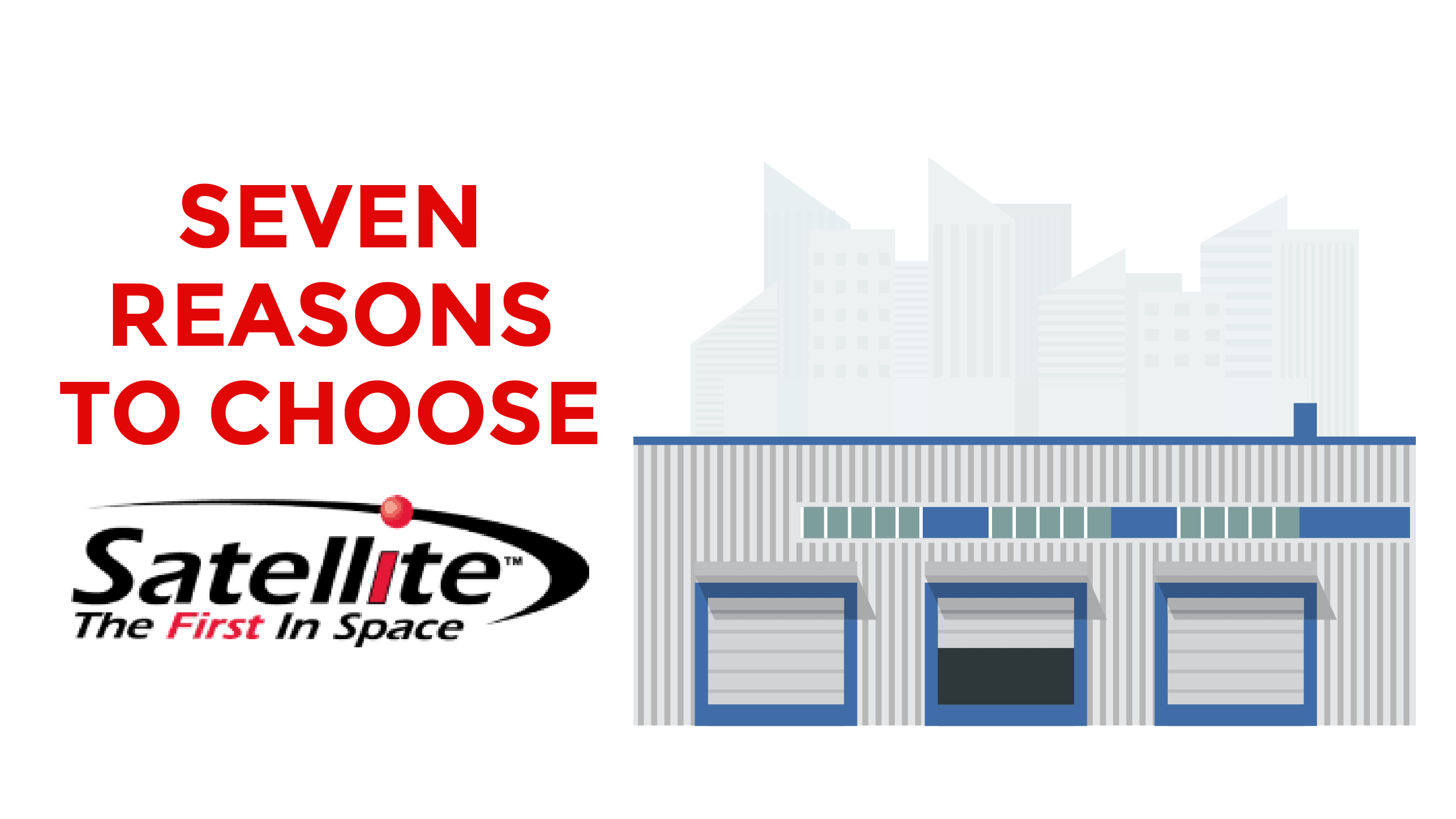 Seven Reasons to Choose Satellite Shelters.